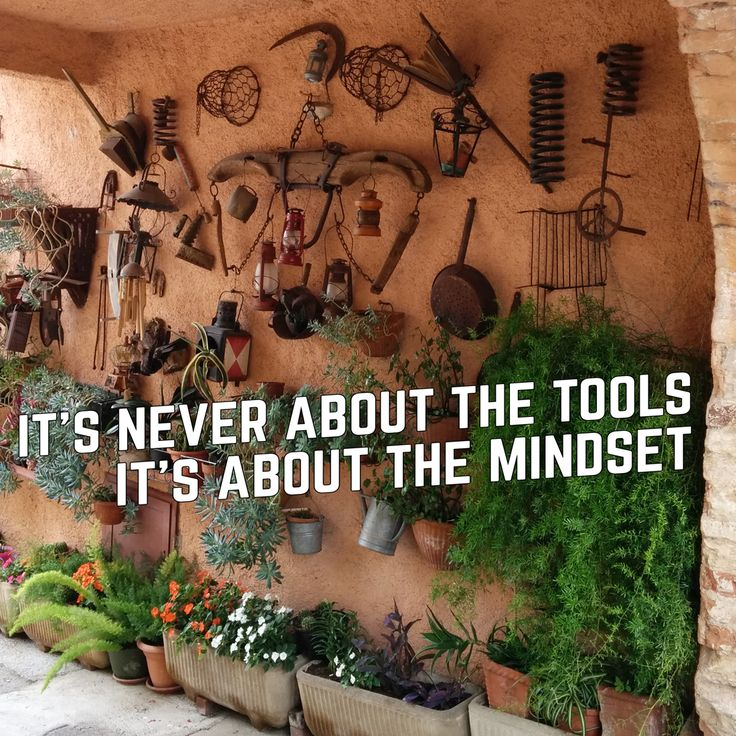 Not about the tools, but the mindset.