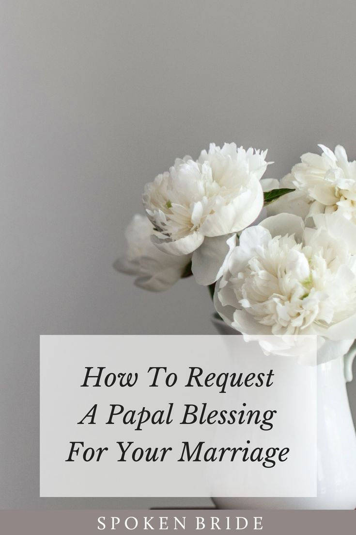 Did you know you can request a written Papal blessing for your home to celebrate your marriage, anniversary, and most sacraments?