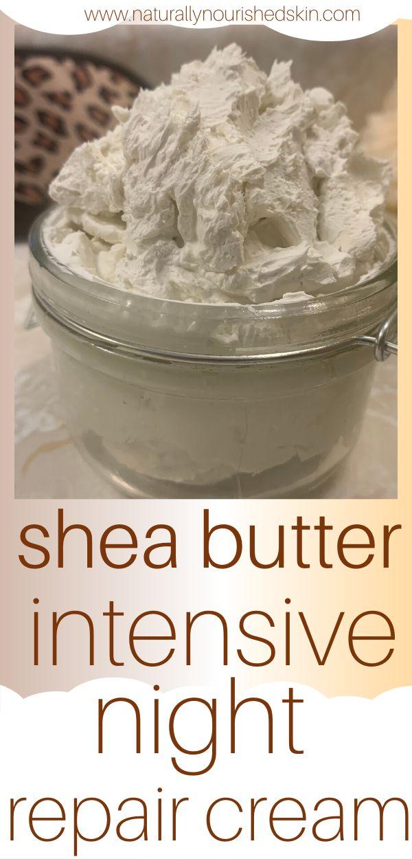 DIY Shea Butter Intensive Night Repair Cream