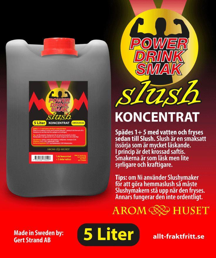 Slush Koncentrat Powerdrink smak Aromhuset Slush Koncentrat Powerdrink smak för att göra egen slush.  Avsett för alla muggar och slushmaskiner oavsett fabrikat.  Rekommenderad dosering är 1+5. 1 del koncentrat + 5 delar vatten, eller efter egen smak. Aromhuset Slush Koncentrat med smak som det ska smaka.