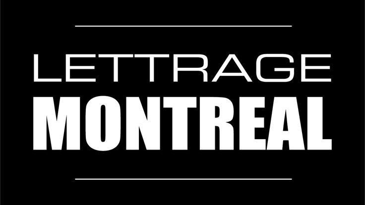 Lettrage Montréal - Le film - www.lettragemontreal.com