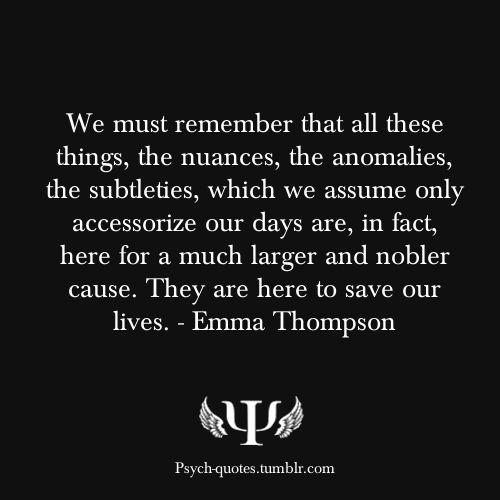 -Emma Thompson