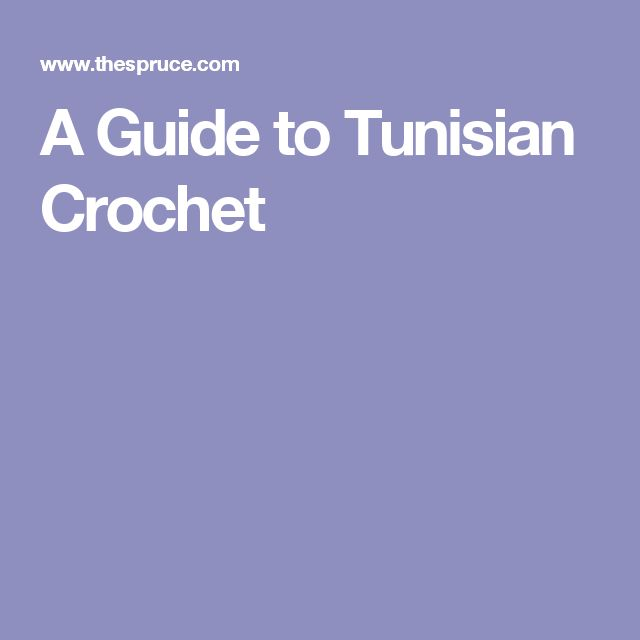A Guide to Tunisian Crochet