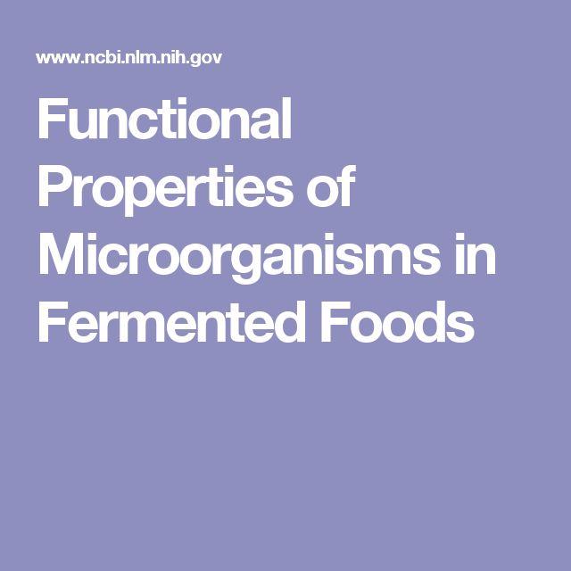 Functional Properties of Microorganisms in Fermented Foods