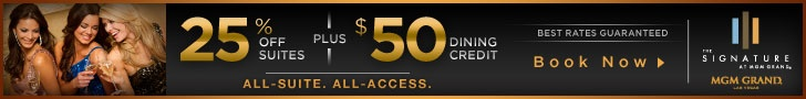 Signature at MGM Grand 7 Day Sale ~ Up to 25% off Suites! » Vegas24Seven.com