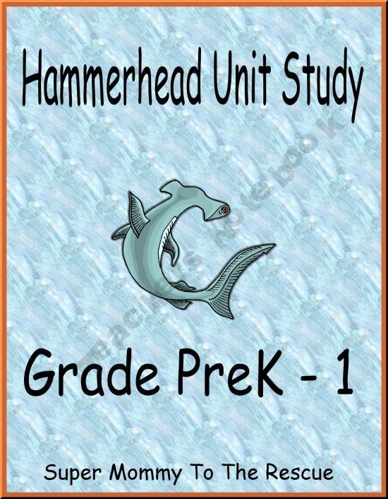 Hammerhead Shark Unit Study Gr PreK - 1PreK - 1