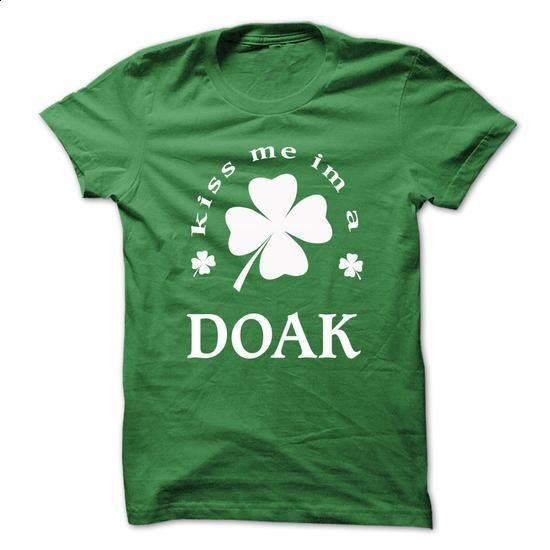 [SPECIAL] Kiss me Im A DOAK St. Patricks day - #retirement gift #hoodie dress. PURCHASE NOW => https://www.sunfrog.com/Valentines/[SPECIAL]-Kiss-me-Im-A-DOAK-St-Patricks-day.html?60505