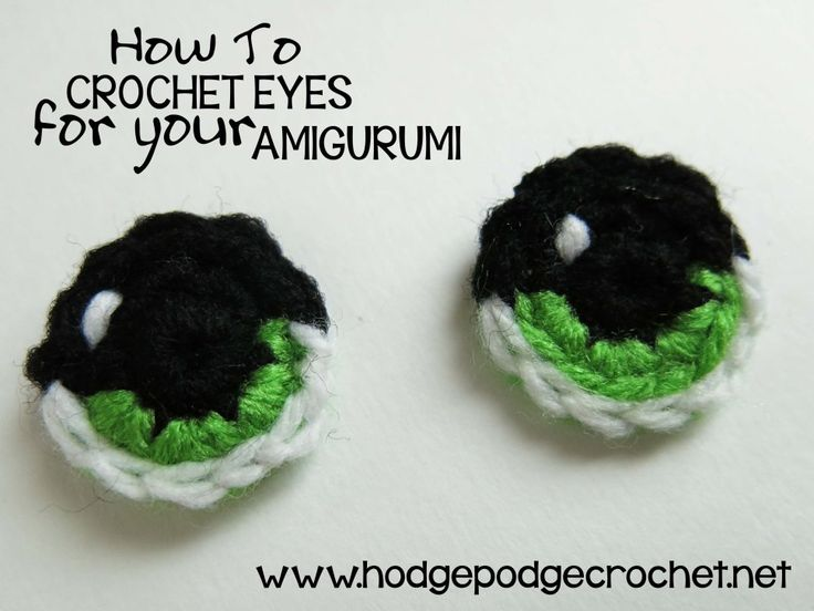 How To Crochet Eyes For Your Amigurumi :: www.hodgepodgecrochet.net