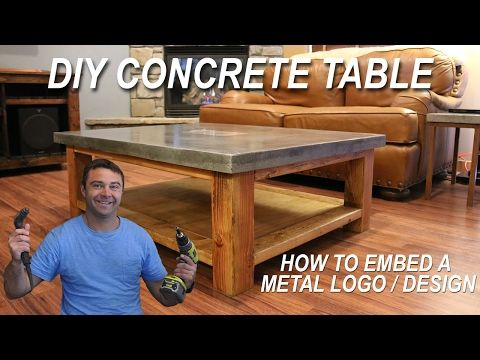 How To Make a Concrete Coffee Table and How to Embed a Metal Design in Concrete - YouTube