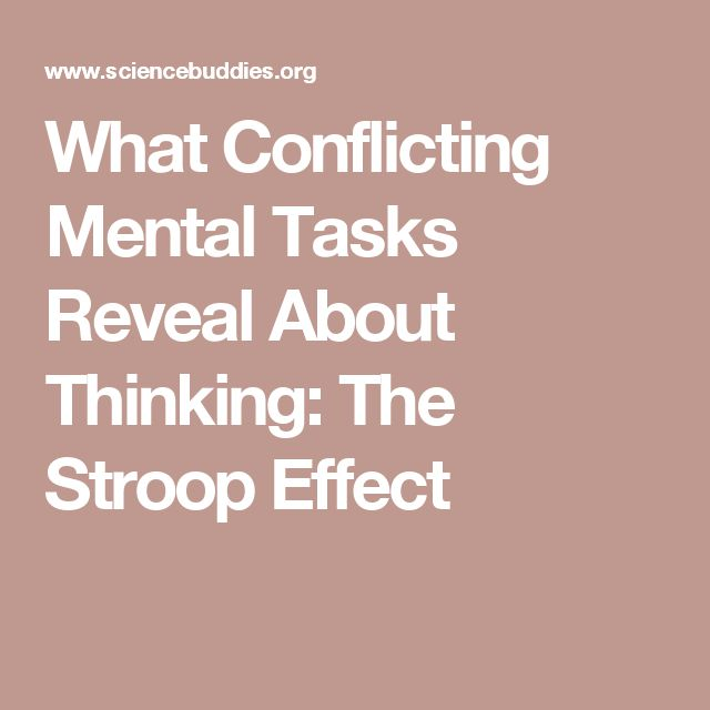 What Conflicting Mental Tasks Reveal About Thinking: The Stroop Effect