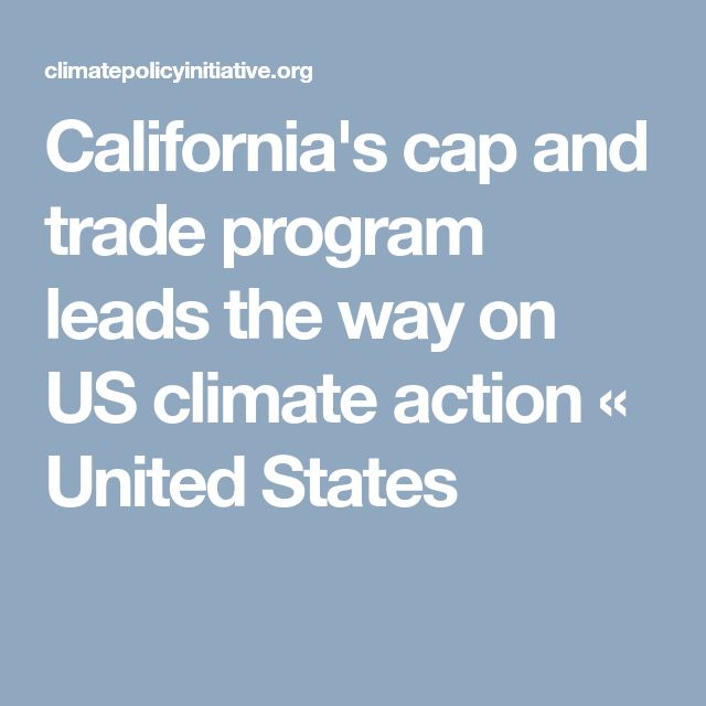 California's cap and trade program leads the way on US climate action « United States