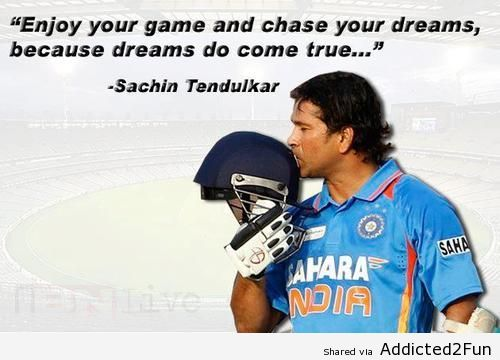 sachin tendulkar quotes chase your dreams - Google Search