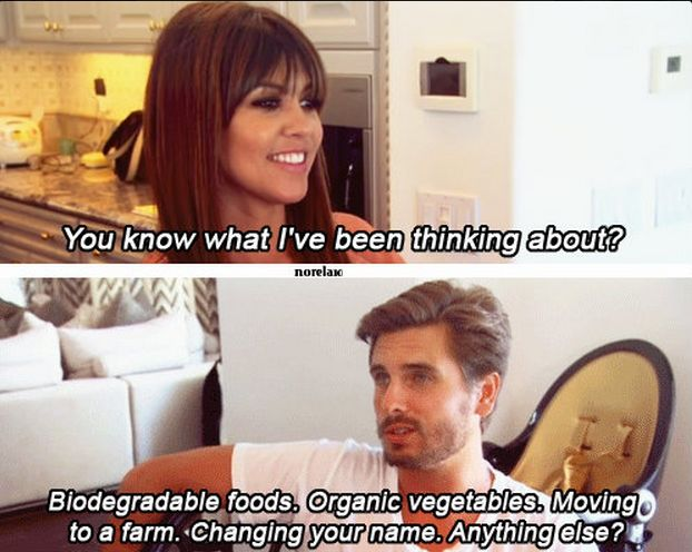 Or grow tired of their topics of conversation. | 29 Times Scott Disick And Kourtney Kardashian Gave Us Relationship Goals