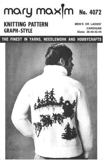 Mary Maxim 4072, mens, ladies 38 to 44 inch chest, reproduced pattern. Available at http://www.buggsbooks.com