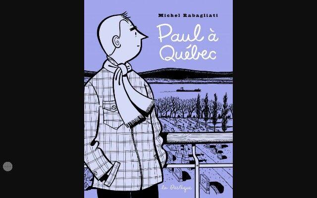 Toute la série Paul de Michel Rabagliati