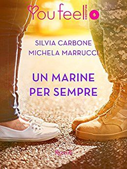 Recensione - UN MARINE PER SEMPRE di Silvia Carbone e Michela Marrucci http://lindabertasi.blogspot.it/2017/06/recensione-un-marine-per-sempre-di.html
