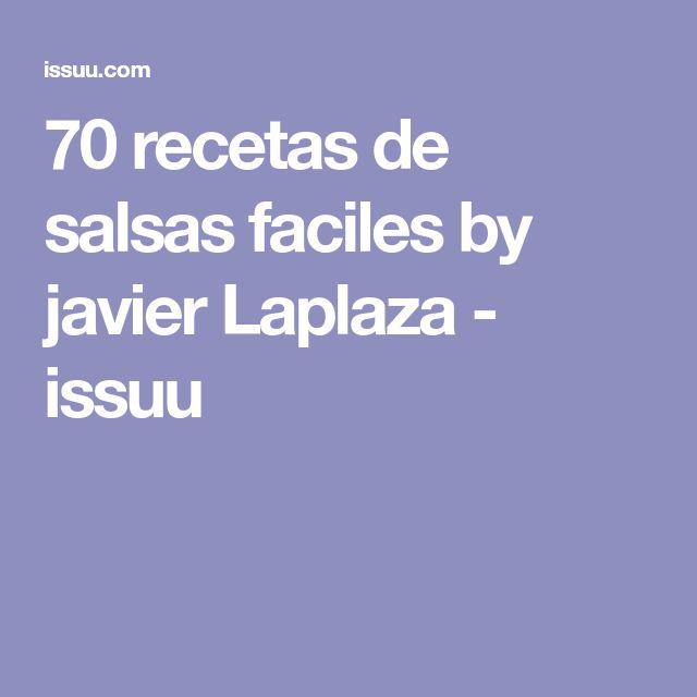 70 recetas de salsas faciles by javier Laplaza - issuu