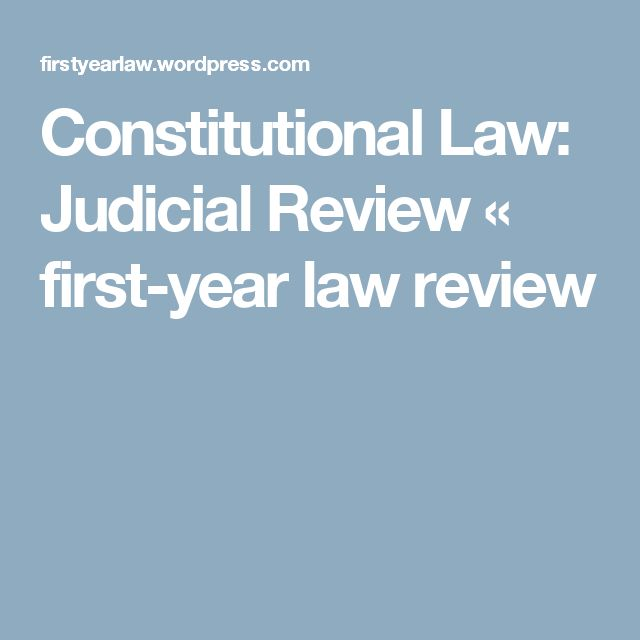 Constitutional Law: Judicial Review « first-year law review