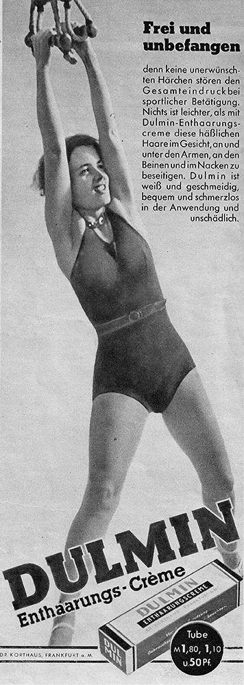 Weibliche Körperhaare störten schon 1939 den Gesamteindruck. Anzeige für Dulmin Enthaarungscreme, Deutschland, um 1939