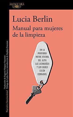 Manual para mujeres de la limpieza de [Berlin, Lucia]  -  Versión Kindle   EUR 8,54  Leer con nuestra App gratuita     Tapa blanda   EUR 19,85