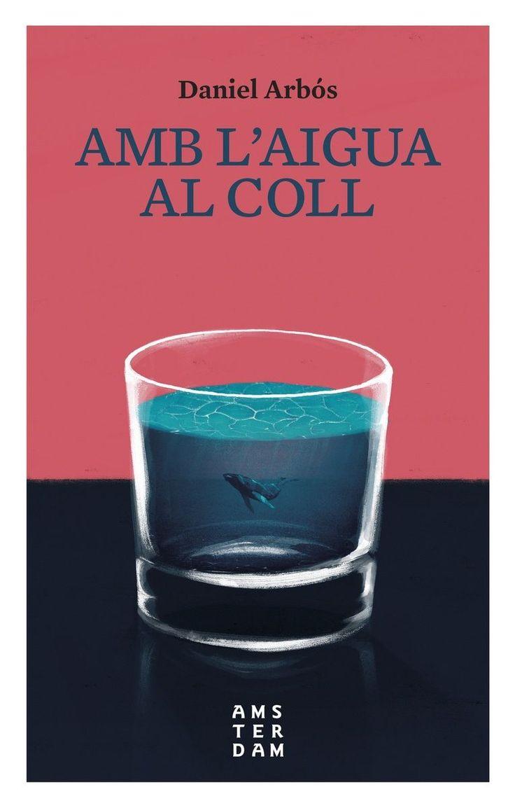 Amb l'aigua al coll / Daniel Arbós