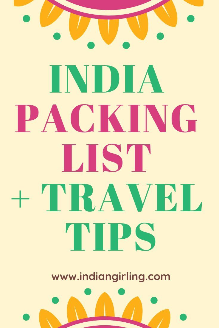 the ultimate india packing list for first time travelers bonus tips for women travel pinterest travel travel tips and tips