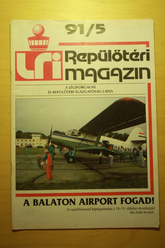 Check out this item in my Etsy shop https://www.etsy.com/listing/273907454/lri-hungarian-airport-magazine-1991