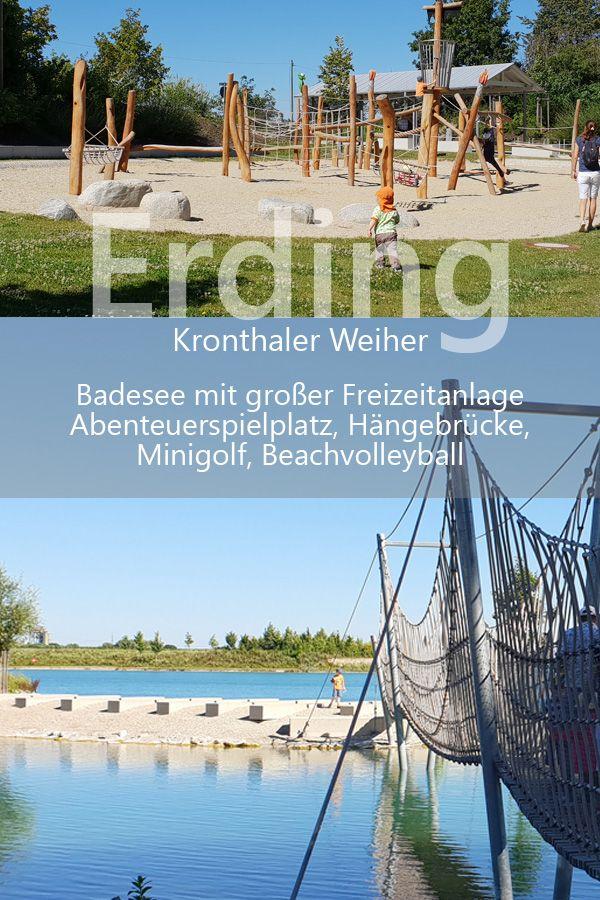 Sensação de férias na lagoa Kronthaler em Erding – ótimo lago com playgrounds e instalações de lazer   – Ausflugstipps mit Kindern in Bayern/Österreich/Südtirol