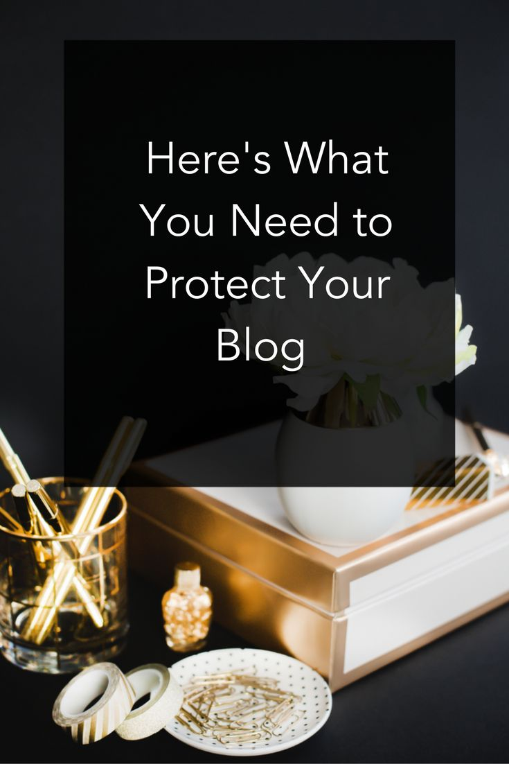Here's What You Need to Protect Your Blog. Business Legal Advice, from Destination Legal www.destinationlegal.com