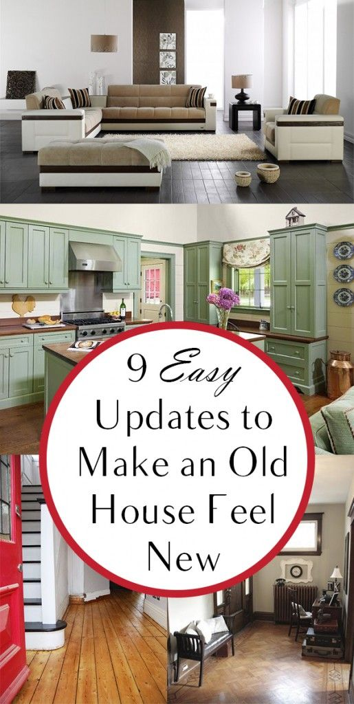 9 Easy Updates to Make an Old House Feel New
