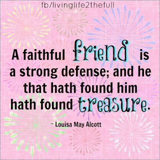 Faithful Friends Are Treasure