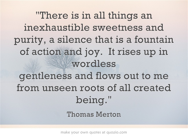 Thomas Merton - I want to know more. Uncle Gunther liked this guy.
