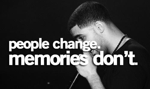Change Memories Don 39 T Quotes