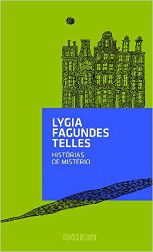 Histórias de Mistério: Lygia Fagundes Telles: Amazon.com.br: Livros