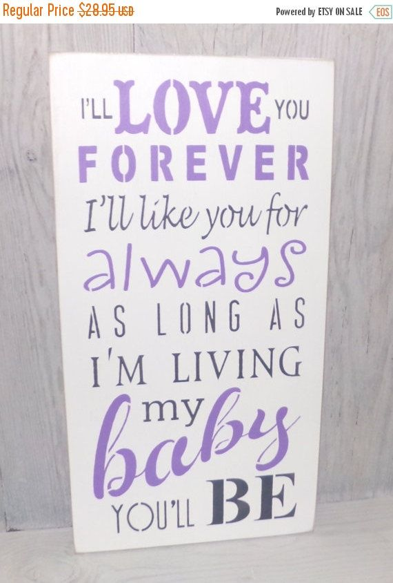 BLACK FRIDAY SALE I'll Love You Forever, I'll Like You For Always-Baby Shower Gift-Lilac Nursery-Lilac Bedroom Decor-Nursery Decor-Girls Nur