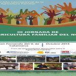 III Jornada de Agricultura Familiar y reunión del Foro de Universidades Nacionales para la Agricultura Familiar