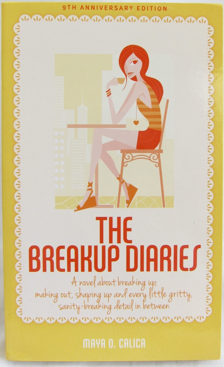 The Breakup Diaries By Maya O Calica