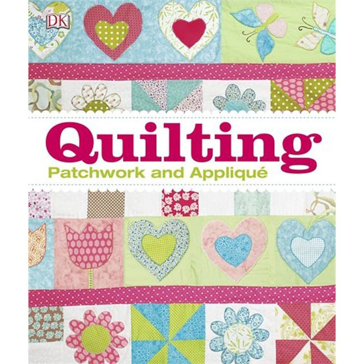 The Quilting Book - Patchwork And Applique
