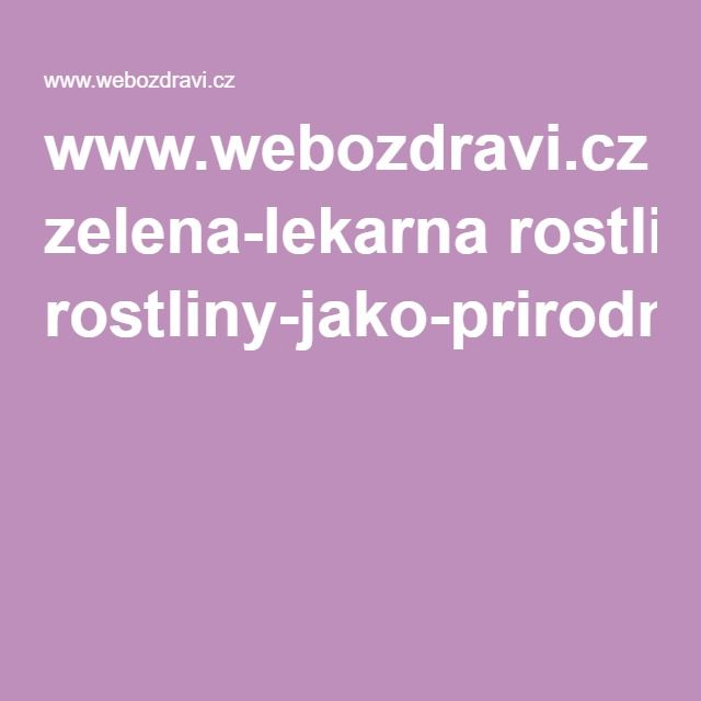 www.webozdravi.cz zelena-lekarna rostliny-jako-prirodni-antibiotika?clanek-clanekId=1066&do=clanek-pdf