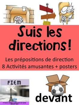 """Ready to print and USE as an ACTIVITY PACKAGE or as an ASSESSMENT TOOL!Don't have time to prep for your unit on """"Les prpositions de direction""""! Use this ready-made activity package with your students. It includes a variety of activities to re-invest in vocabulary knowledge and develop writing, listening  and reading competencies.Use it too as a tool to assess your students on their knowledge of """"prpositions""""."""