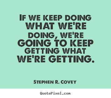Inspirational Quote: stephen covey quotes | Stephen R. Covey Motivational Quote Wall Art