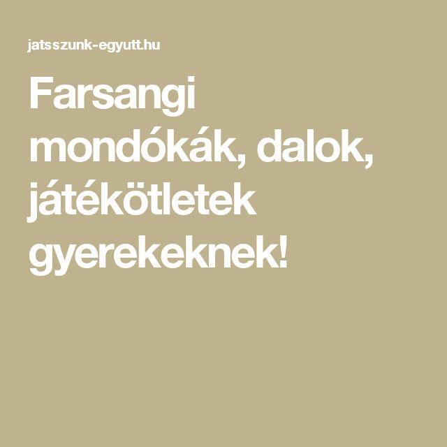 Farsangi mondókák, dalok, játékötletek gyerekeknek!