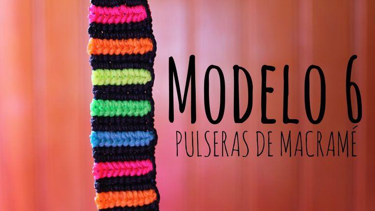 Modelo 6 / Pulseras de macramé ♥
