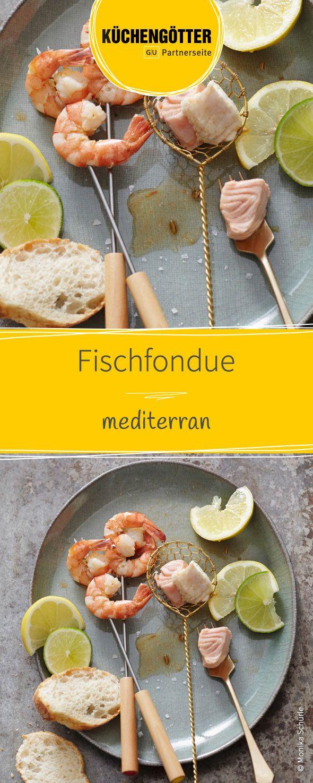 Rezept für mediterranes Fischfondue