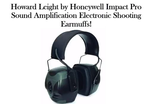 Best Electronic Ear Protection/Ear Muffs For Shooting!