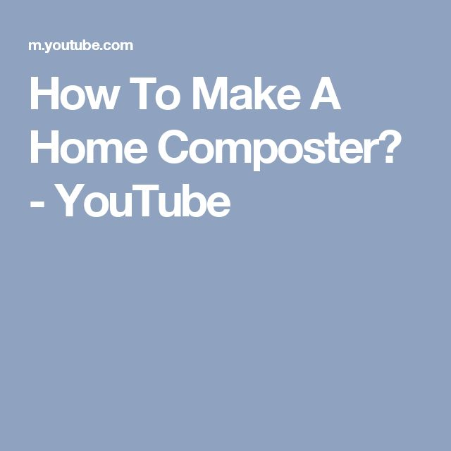 How To Make A Home Composter? - YouTube