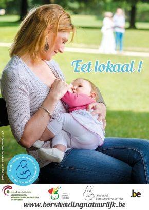 """De internationale week van de borstvoeding vindt plaats van 1 tot 7 oktober 2016. De FOD Volksgezondheid, Veiligheid van de Voedselketen en Leefmilieu en het Federaal Borstvoedingscomité (FBVC) maken van de gelegenheid gebruik om hun nieuwe bewustmakingscampagne op te starten met als slogan """"Eet lokaal!"""". Borstvoeding is immers een belangrijke factor in de duurzame ontwikkeling en de strijd tegen armoede."""