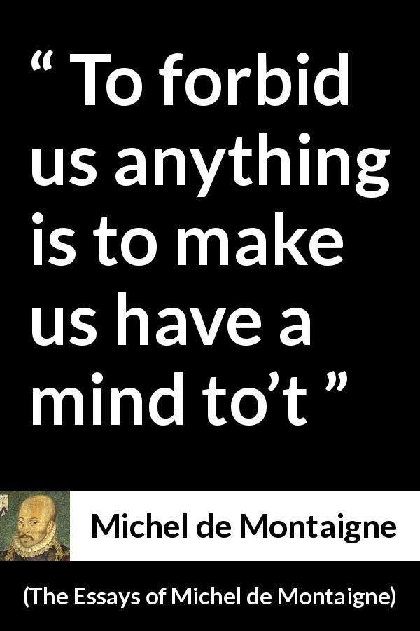 Michel De Montaigne About Censorship The Essay Of 1580 Philosophical Quote Music Argumentative Informative