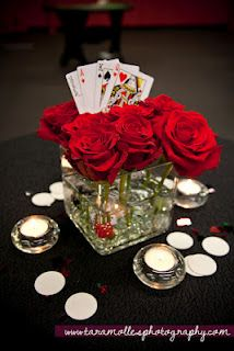 casino night centerpiece/ flowers- best of both worlds