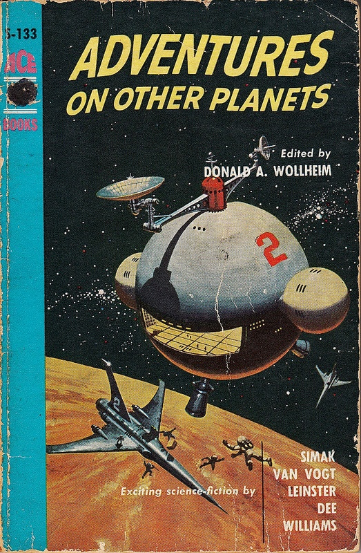 Adventures On Other Planets - Donald A. Wollheim (editor); Cover by Ed Valigursky